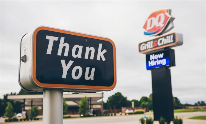 Thank You sign outside Dairy Queen Grill & Chill